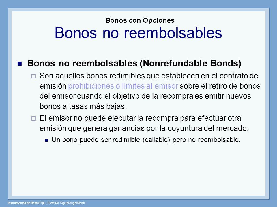 Bonos con Opciones Bonos no reembolsables