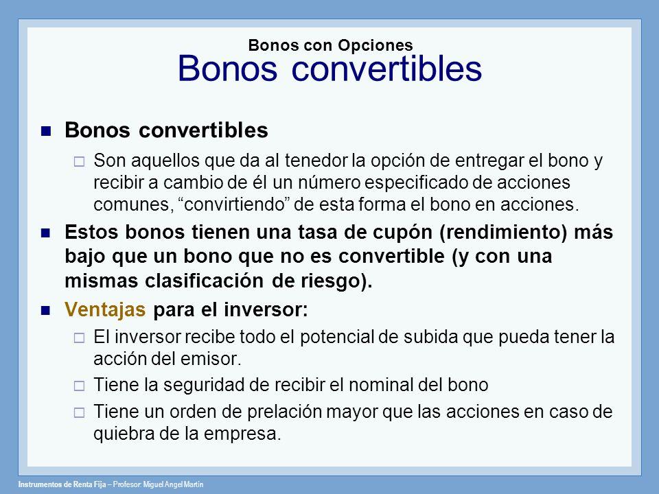 Bonos con Opciones Bonos convertibles