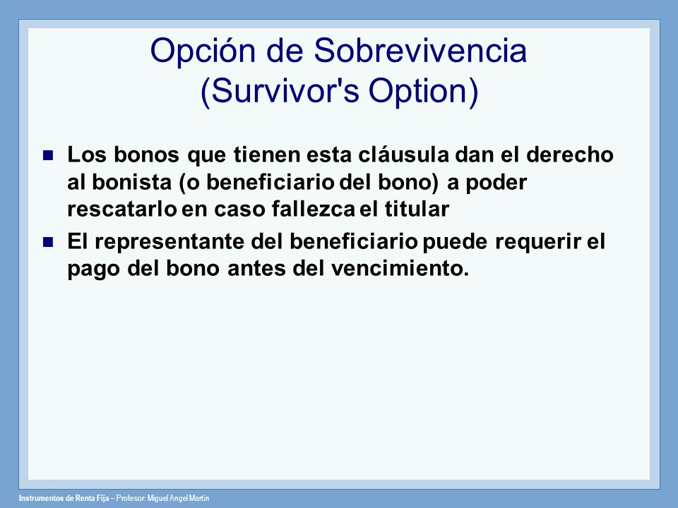 Opción de Sobrevivencia (Survivor s Option)
