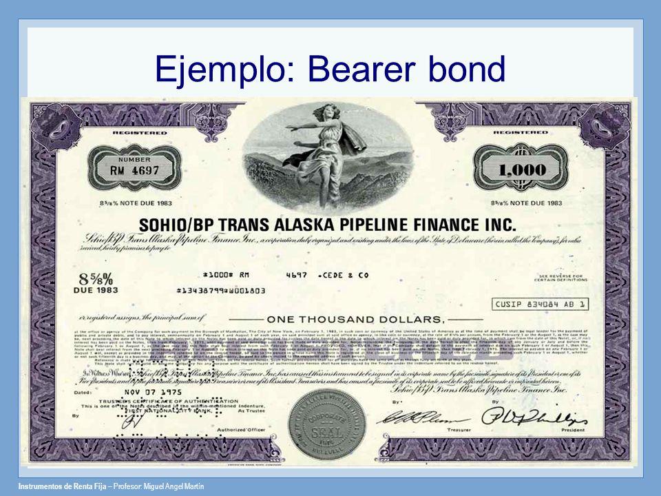 Ejemplo: Bearer bond