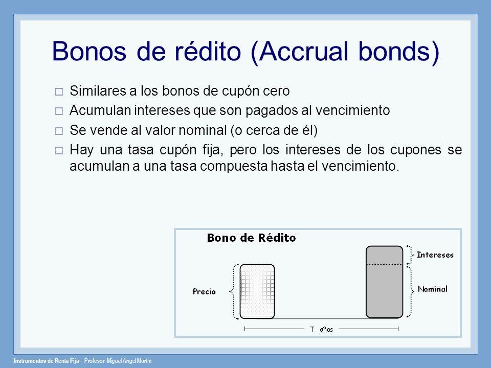 Bonos de rédito (Accrual bonds)
