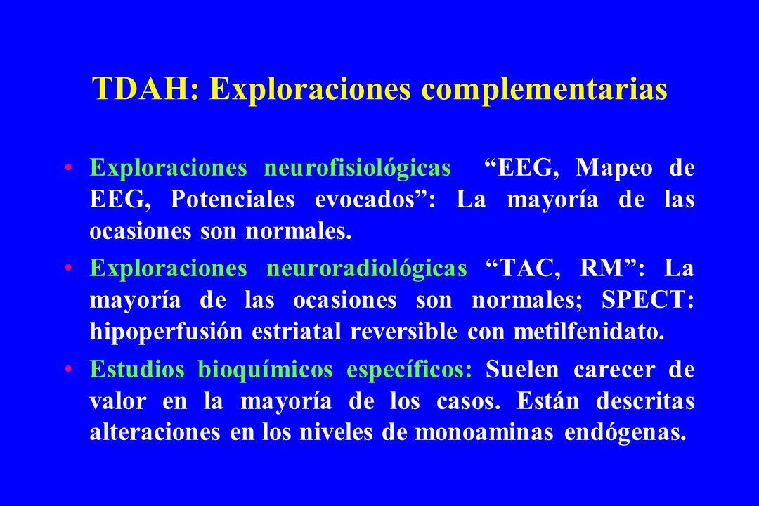 TDAH: Exploraciones complementarias