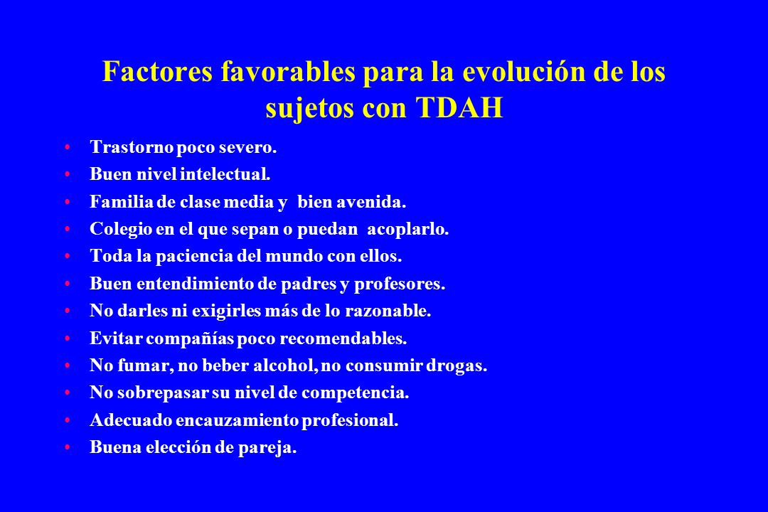Factores favorables para la evolución de los sujetos con TDAH