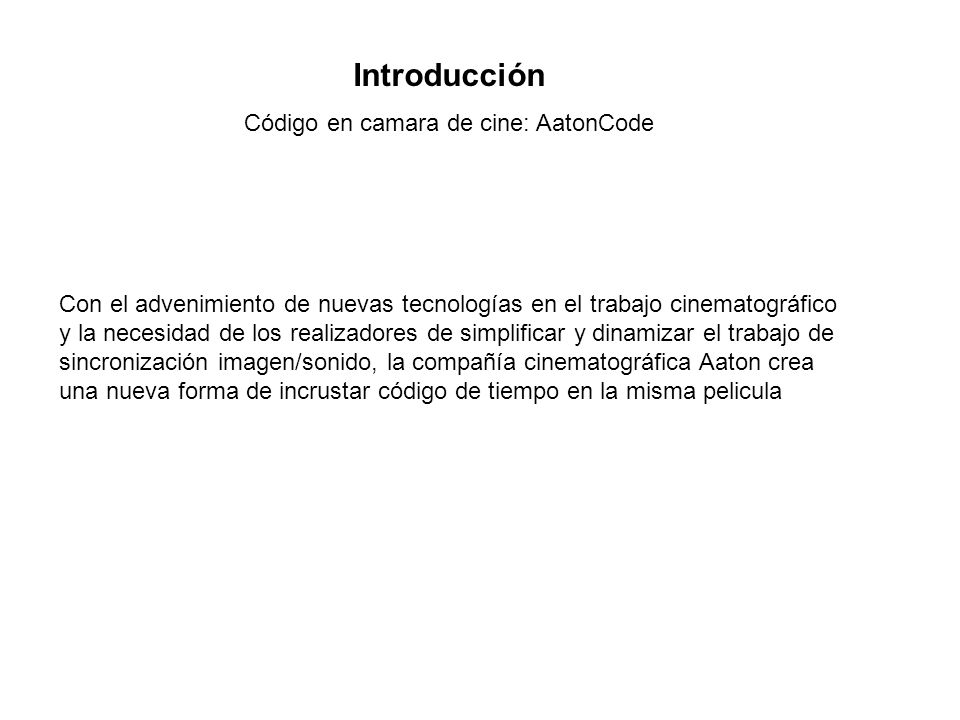 Código en camara de cine: AatonCode
