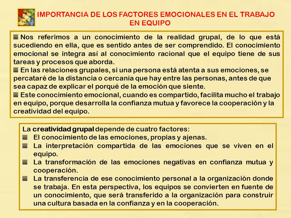 LA IMPORTANCIA DE LOS FACTORES EMOCIONALES EN EL TRABAJO EN EQUIPO