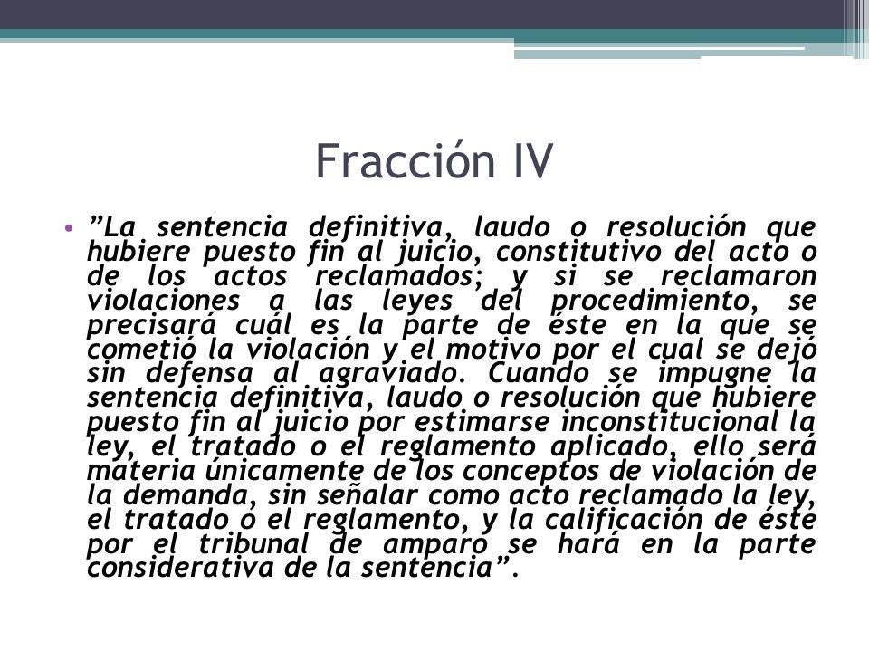 Fracción IV