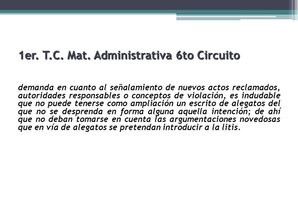 1er. T.C. Mat. Administrativa 6to Circuito