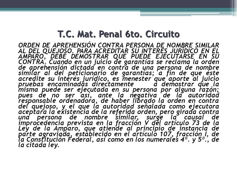T.C. Mat. Penal 6to. Circuito