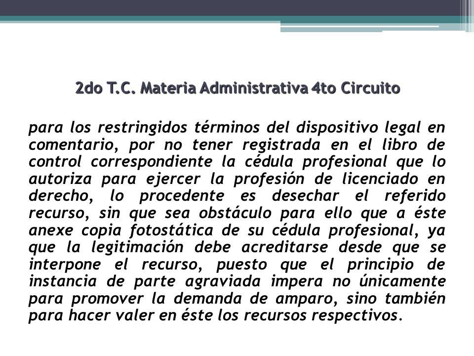 2do T.C. Materia Administrativa 4to Circuito