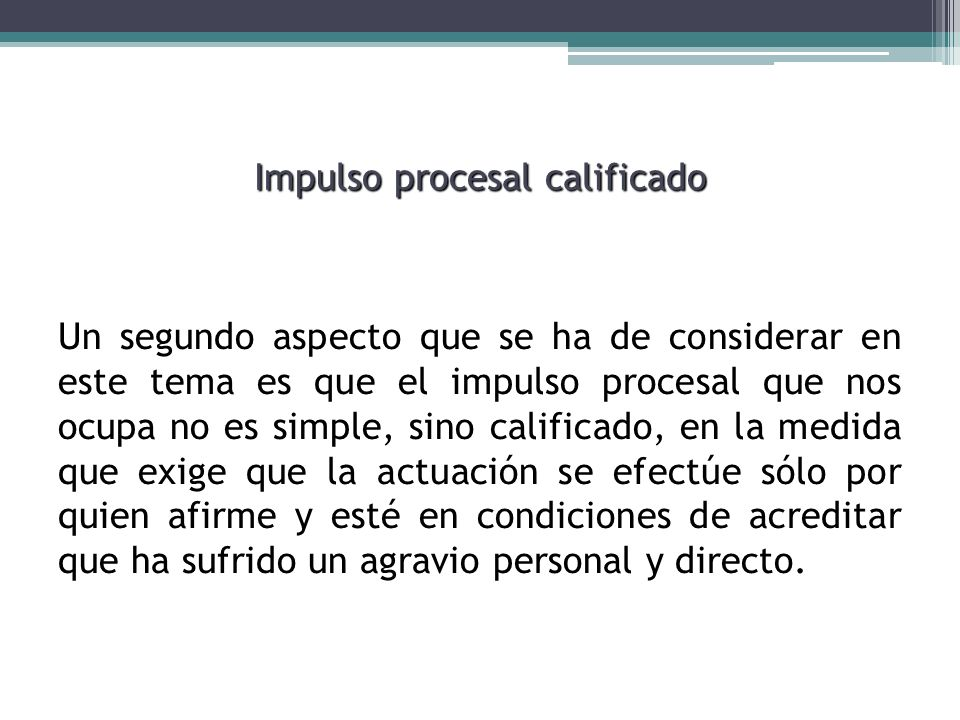 Impulso procesal calificado