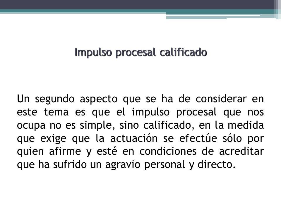 Impulso procesal calificado
