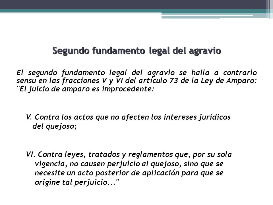 Segundo fundamento legal del agravio