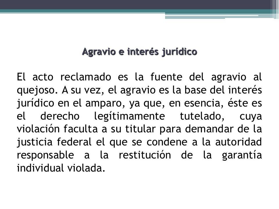 Agravio e interés jurídico