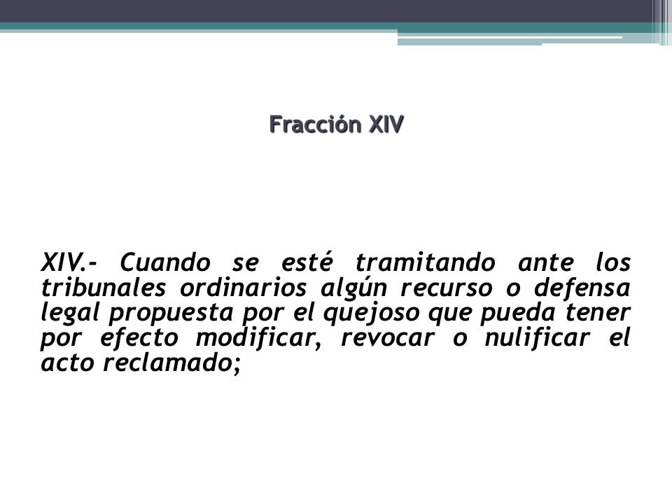 Fracción XIV