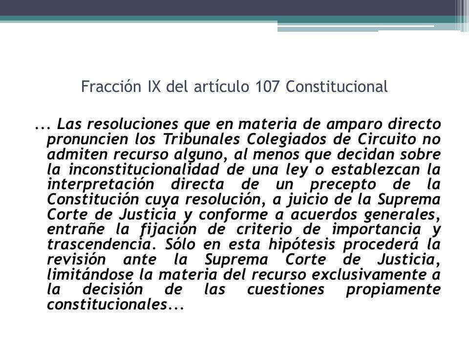 Fracción IX del artículo 107 Constitucional