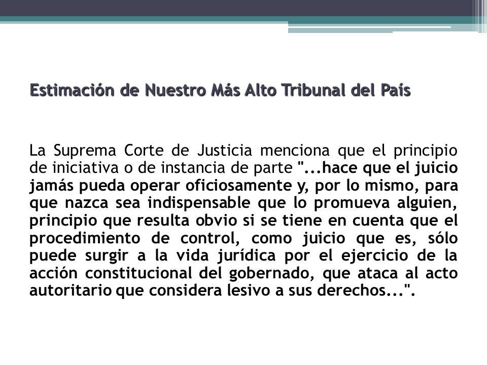 Estimación de Nuestro Más Alto Tribunal del País