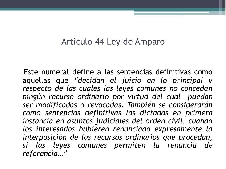 Artículo 44 Ley de Amparo