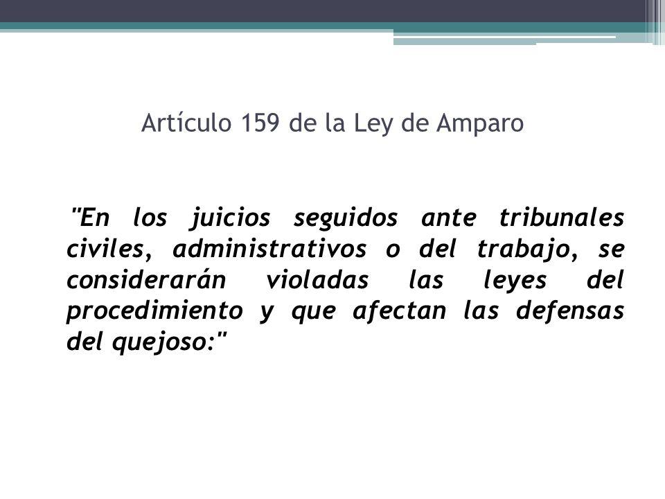 Artículo 159 de la Ley de Amparo