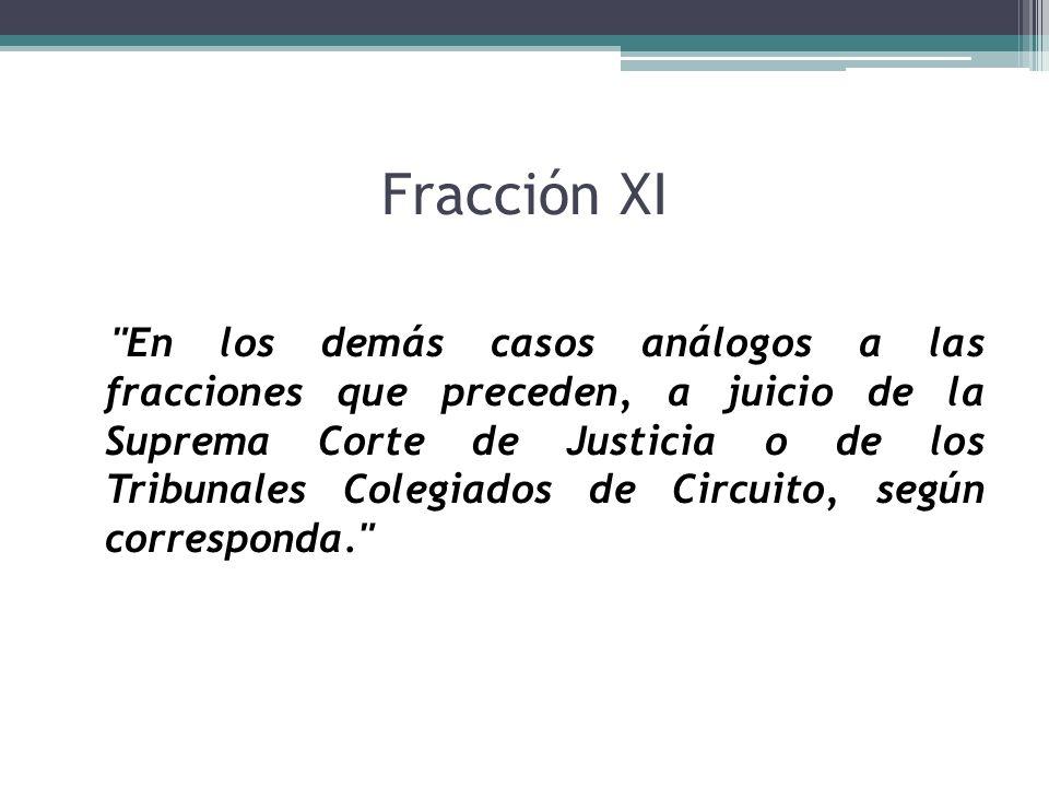 Fracción XI