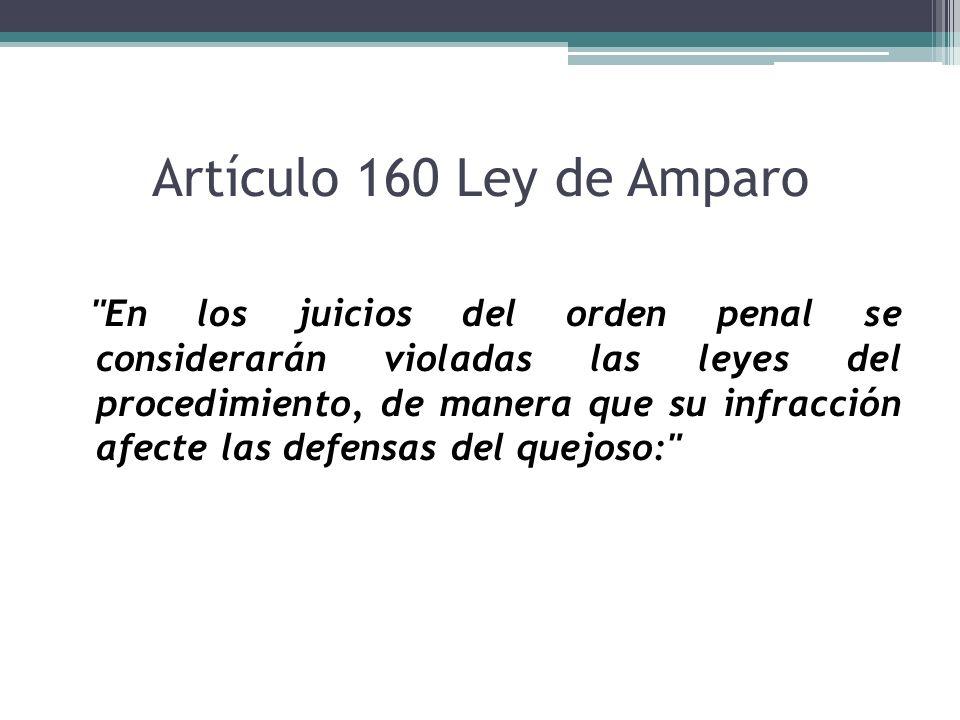 Artículo 160 Ley de Amparo