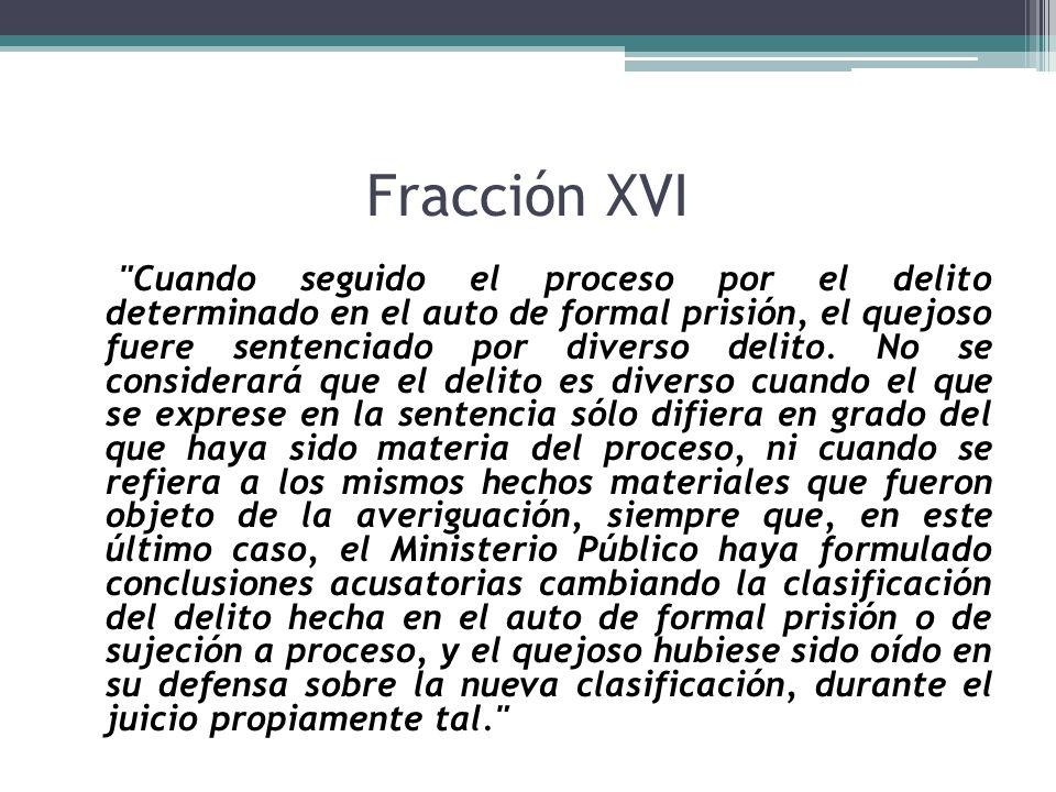 Fracción XVI