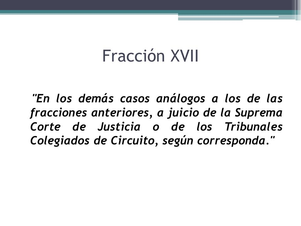 Fracción XVII