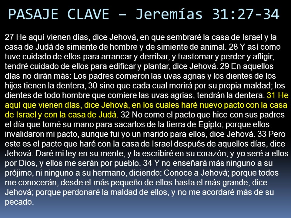 PASAJE CLAVE – Jeremías 31:27-34