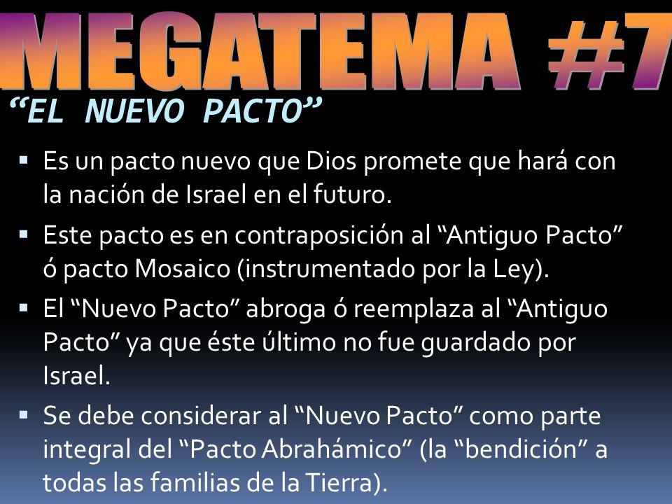 EL NUEVO PACTO MEGATEMA #7
