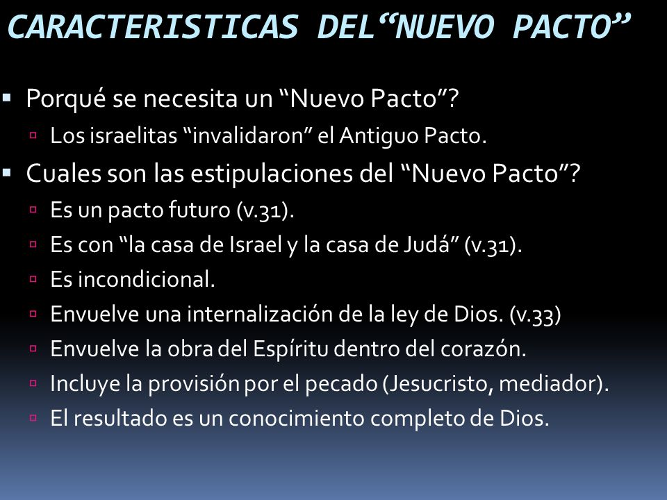CARACTERISTICAS DEL NUEVO PACTO