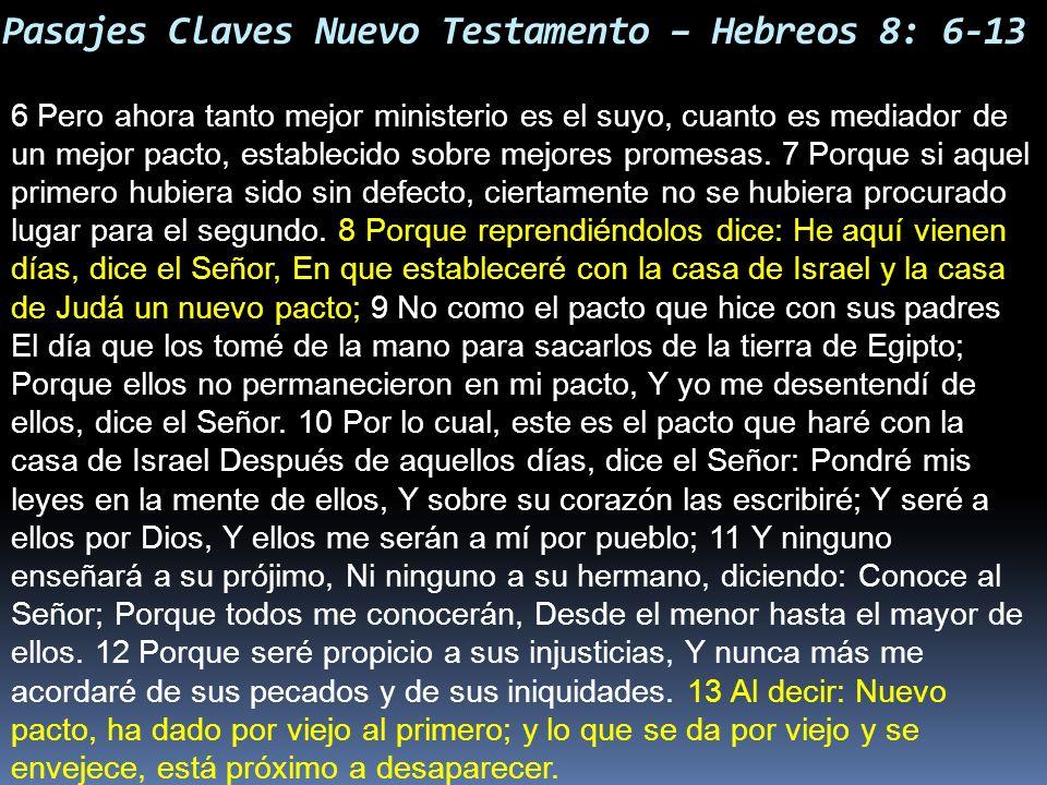 Pasajes Claves Nuevo Testamento – Hebreos 8: 6-13