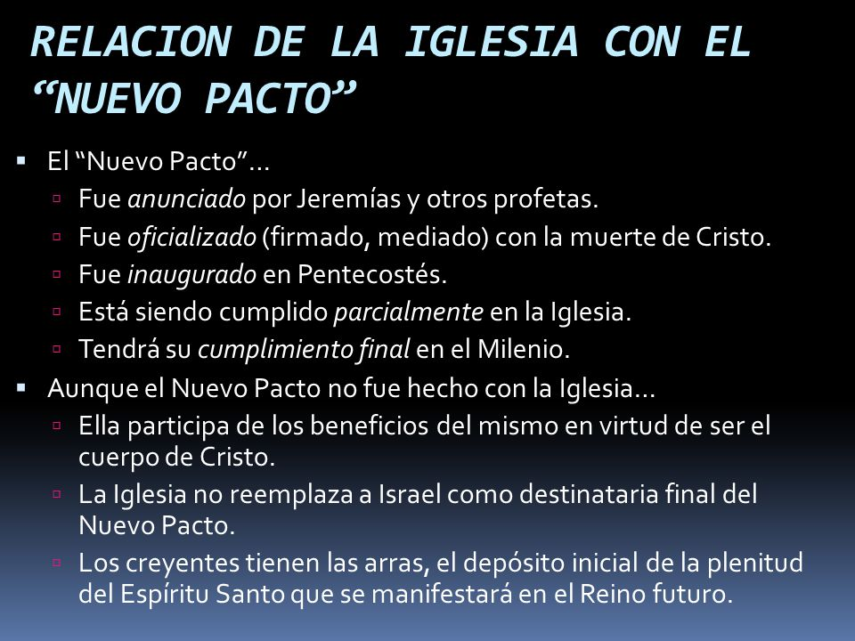 RELACION DE LA IGLESIA CON EL NUEVO PACTO