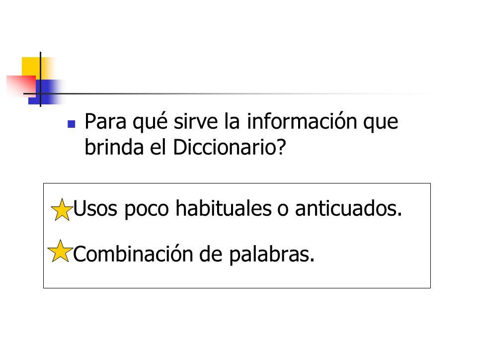 Para qué sirve la información que brinda el Diccionario