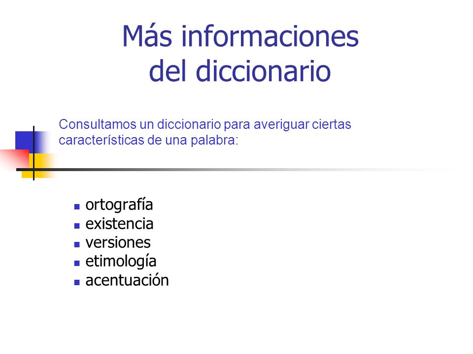 Más informaciones del diccionario
