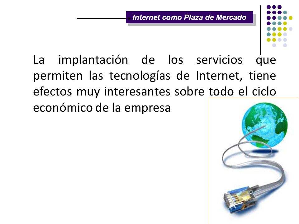 Internet como Plaza de Mercado