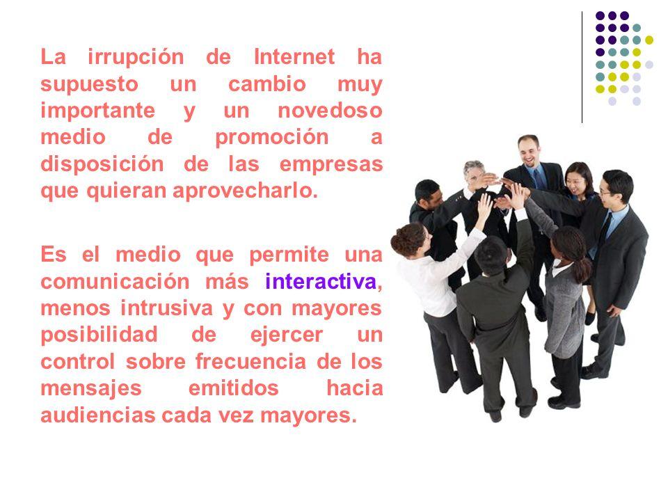 La irrupción de Internet ha supuesto un cambio muy importante y un novedoso medio de promoción a disposición de las empresas que quieran aprovecharlo.
