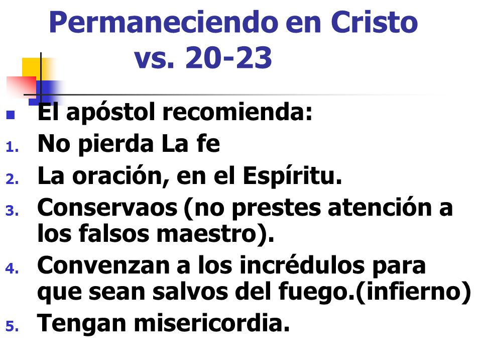 Permaneciendo en Cristo vs. 20-23