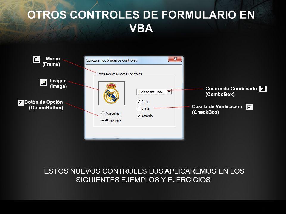 OTROS CONTROLES DE FORMULARIO EN VBA