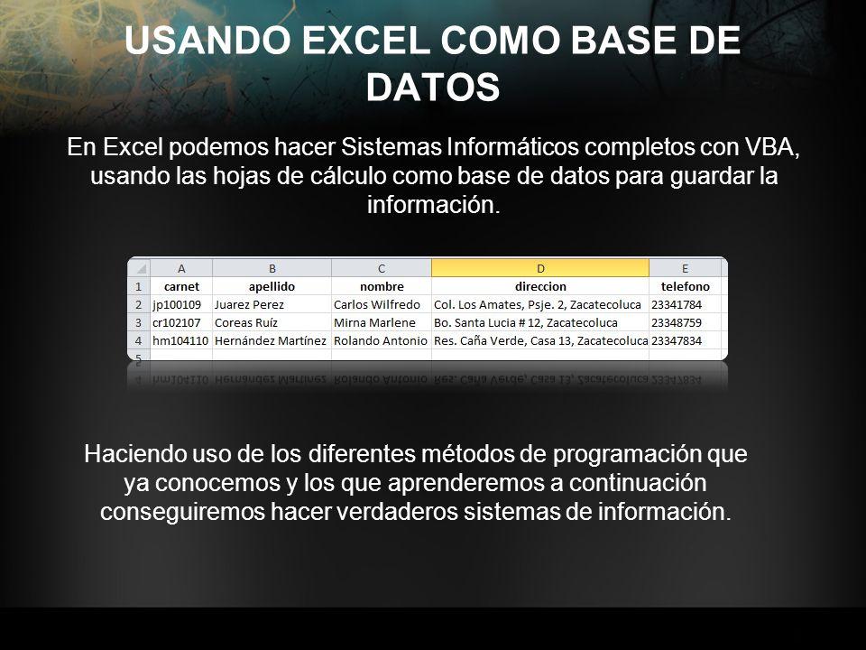 USANDO EXCEL COMO BASE DE DATOS