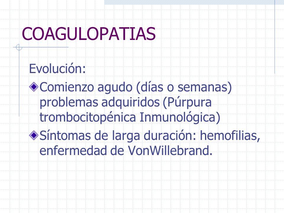 COAGULOPATIAS Evolución: