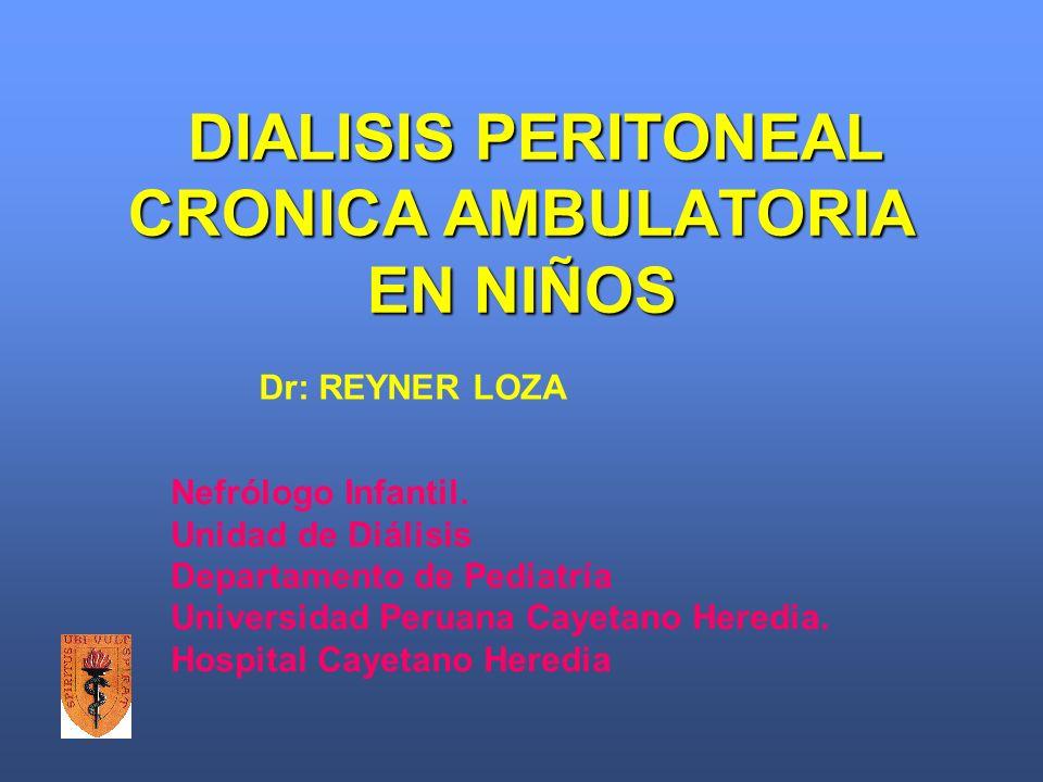 DIALISIS PERITONEAL CRONICA AMBULATORIA EN NIÑOS