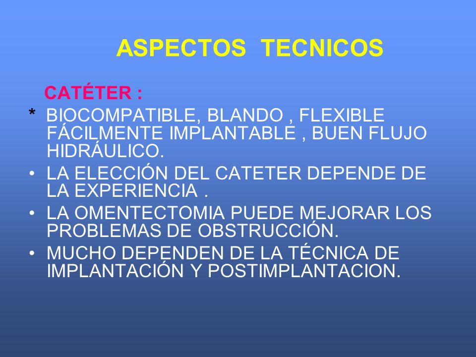 ASPECTOS TECNICOS CATÉTER :