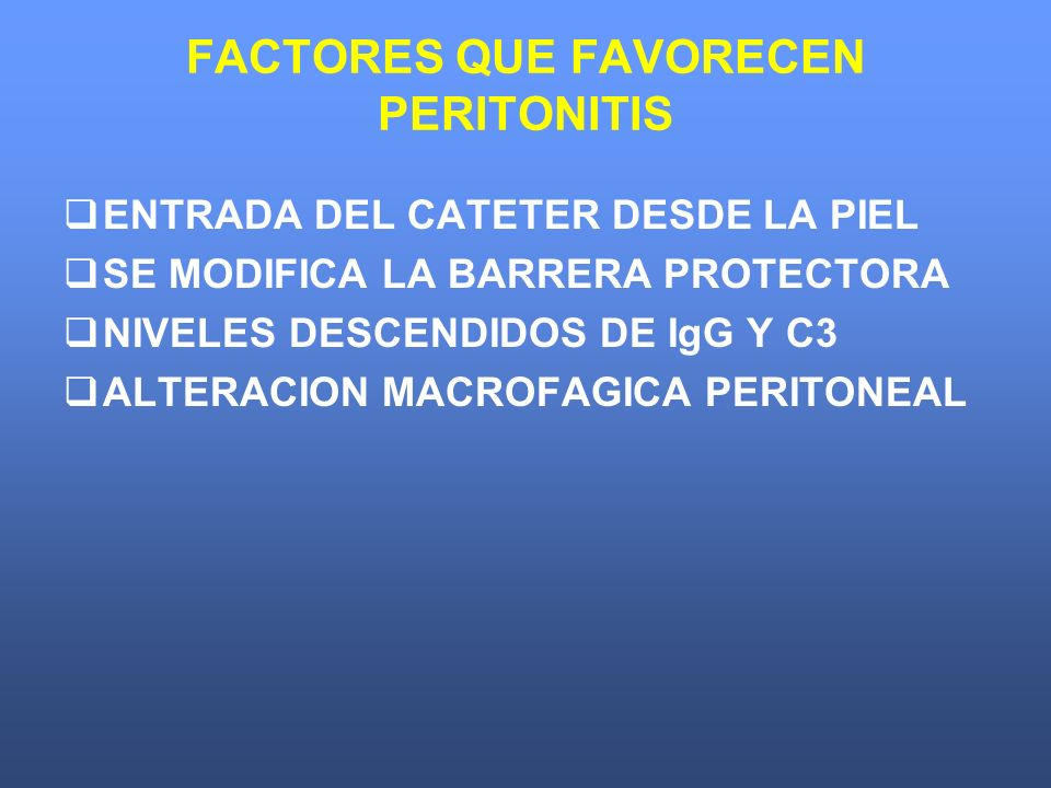 FACTORES QUE FAVORECEN PERITONITIS