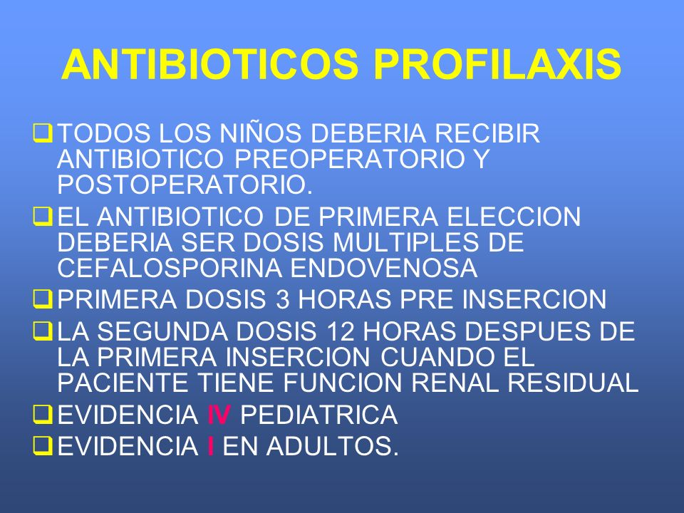 ANTIBIOTICOS PROFILAXIS