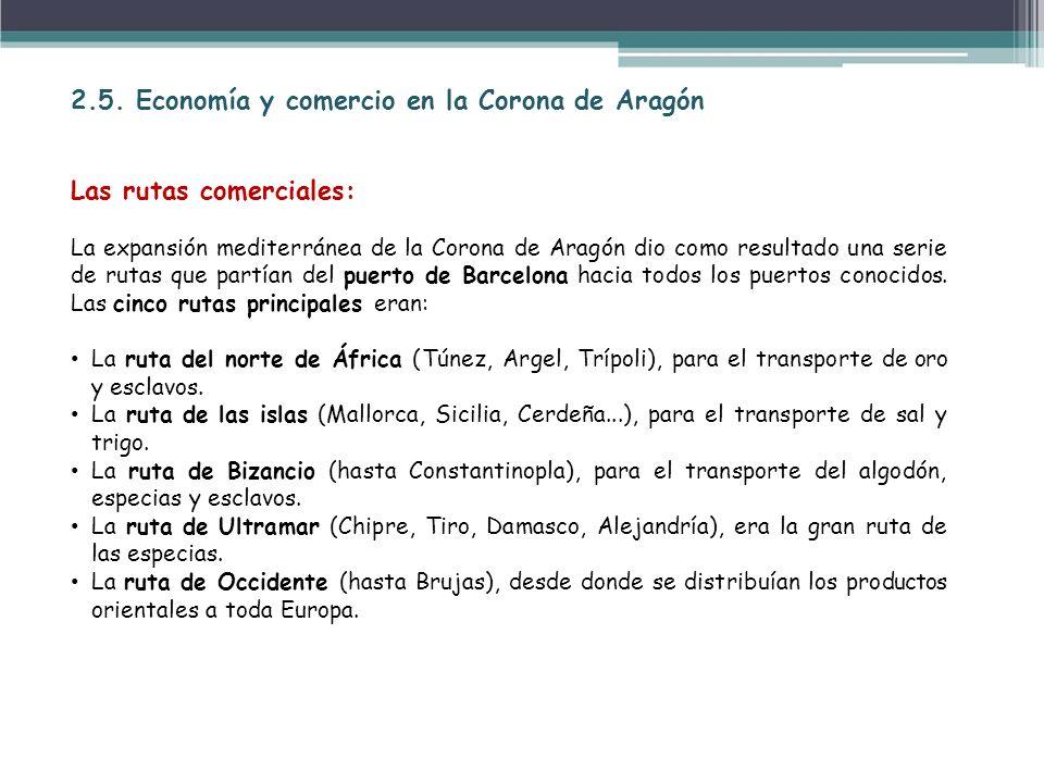 2.5. Economía y comercio en la Corona de Aragón