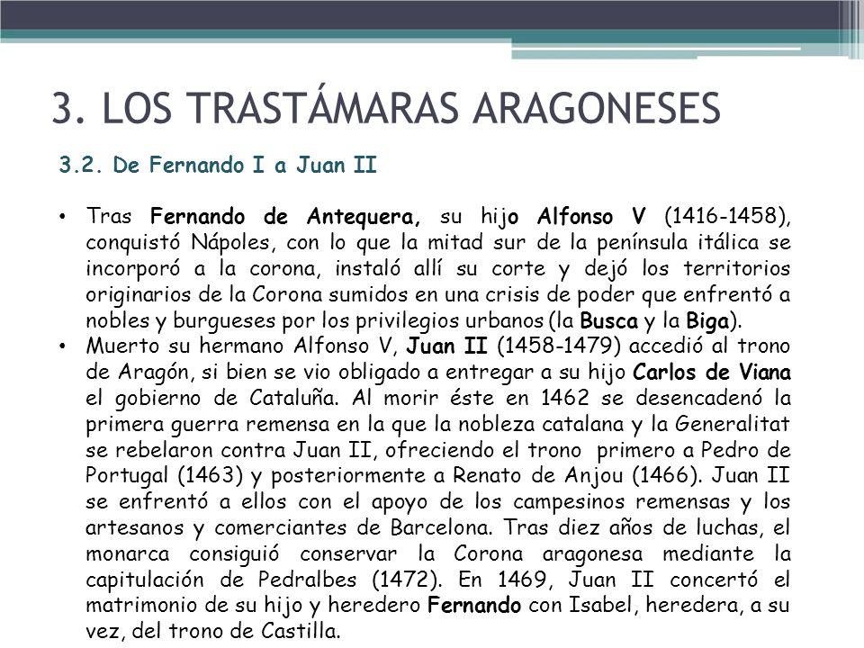3. LOS TRASTÁMARAS ARAGONESES