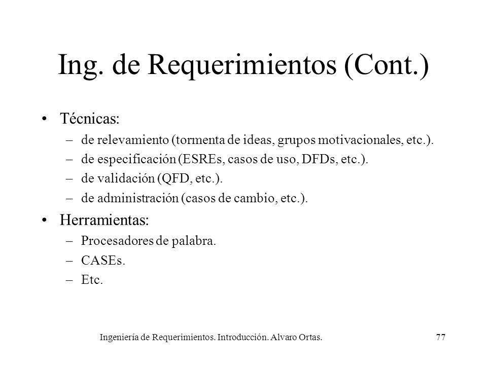 Ing. de Requerimientos (Cont.)