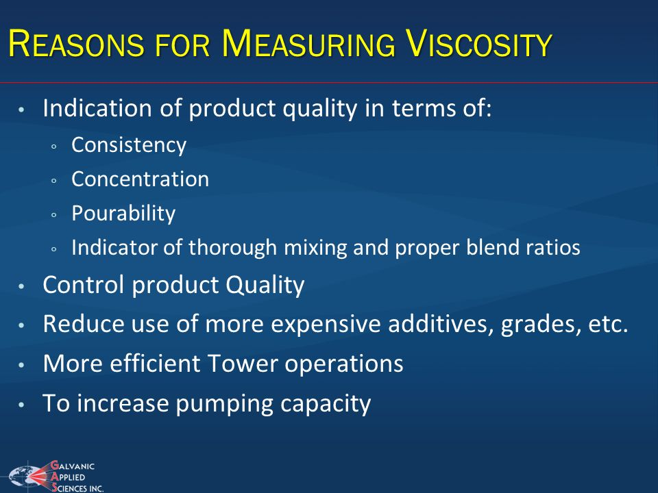 Reasons for Measuring Viscosity