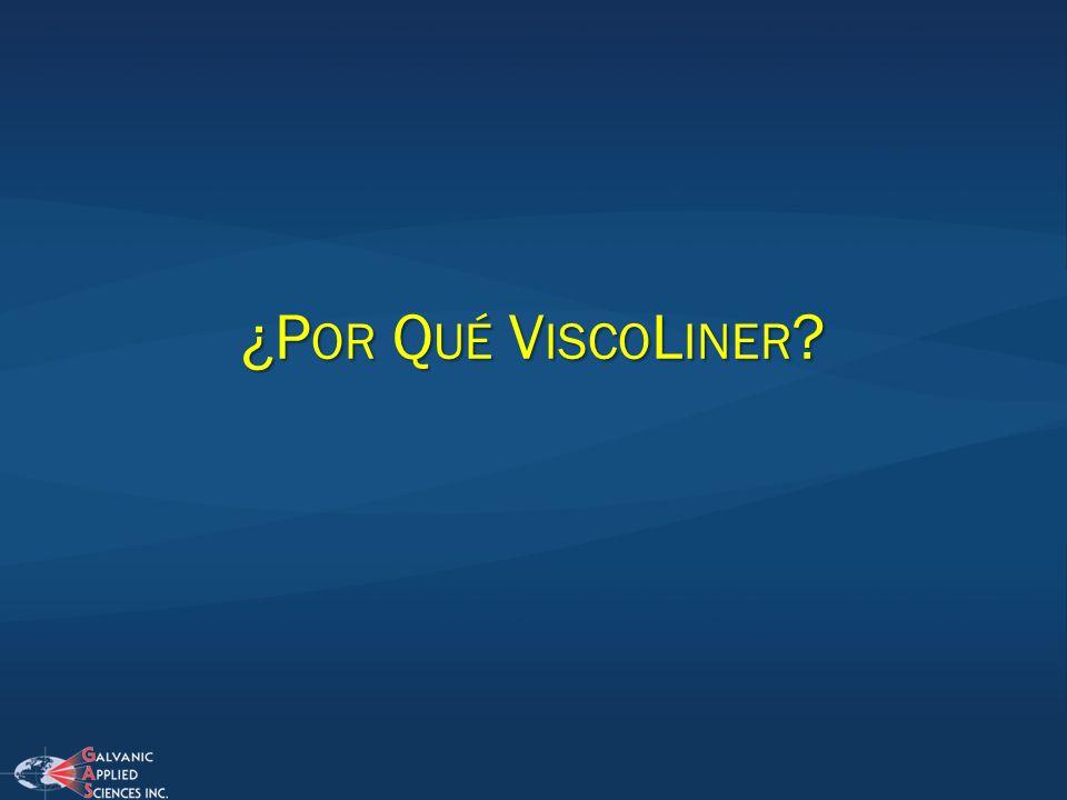 ¿Por Qué ViscoLiner
