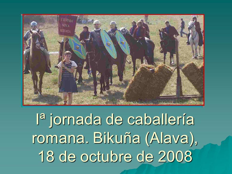 Iª jornada de caballería romana. Bikuña (Alava), 18 de octubre de 2008