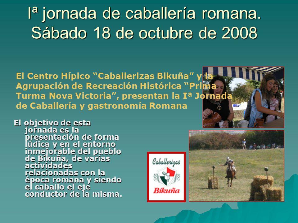 Iª jornada de caballería romana. Sábado 18 de octubre de 2008